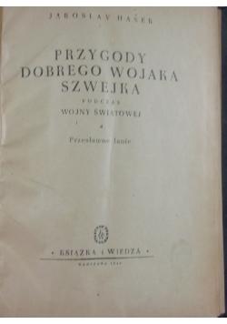 Przygody dobrego wojaka Szwejka: Przesławne lanie, 1949r.
