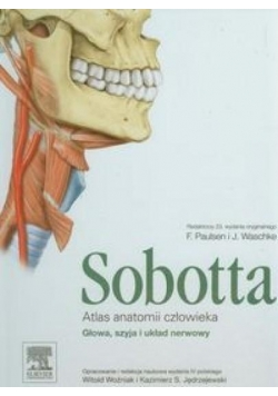 Atlas anatomii człowieka Sobotta T.3 Głowa, szyja