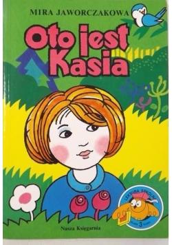 Oto jest Kasia