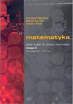 Matematyka , Zbiór zadań do liceów i techników klasa II