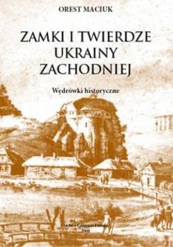 Zamki i Twierdze Ukrainy Zachodniej