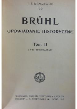 Bruhl. Opowiadania historyczne, tom I,II, 1912 r.