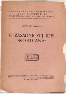 O zasadniczej Idei Kordiana, 1948 r.