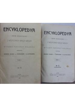 Encyklopedya z wszystkich gałęzi wiedzy, tom I-II 1905/1907r.