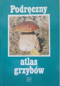 Podręczny atlas grzybów