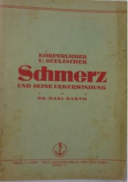Korperlicher und seelischer Schmerz und seine Ueberwindung, 1943 r.