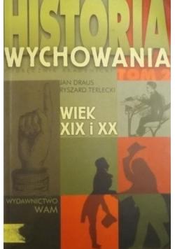 Historia wychowania, wiek XIX i XX, tom 2
