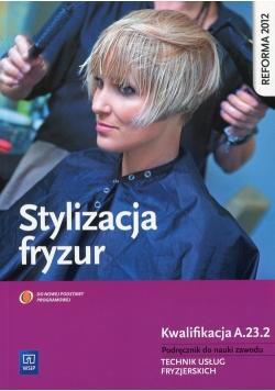 Stylizacja fryzur Kwalifikacja A.23.2 Podręcznik do nauki zawodu