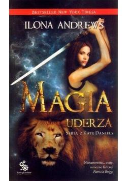 Seria z Kate Daniels T.3 Magia uderza