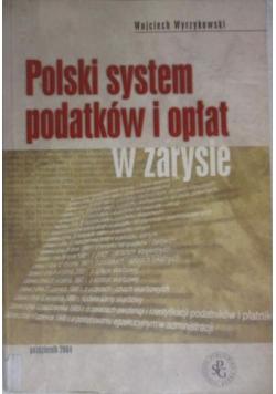 Polski system podatków i opłat w zarysie