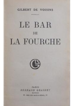 Le Bar De La Fourche, 1930r