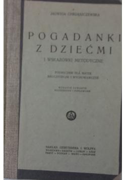 Pogadanki z dziećmi i wskazówki metodyczne, 1926r.
