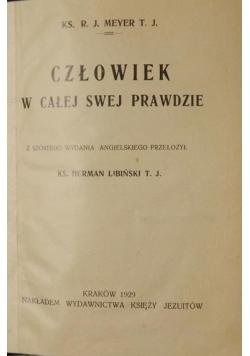 Człowiek w całej swej prawdzie, 1929 r.