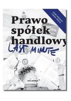 Last Minute. Prawo Spółek Handlowych 2018