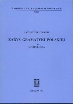 Zarys Gramatyki Polskiej  cz. II Morfologia