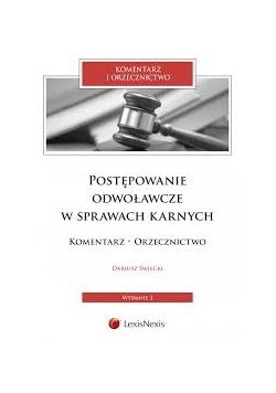 Postępowanie odwoławcze w sprawach karnych , wydanie 2