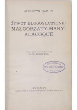 Żywot Błogosławionej Małgorzaty Marii Alacoque