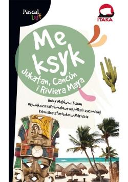 Pascal Lajt. Meksyk.Jukatan, Cancuń i Riviera Maya