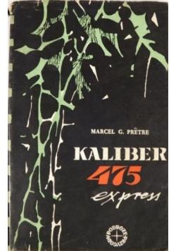 Kaliber 475 express