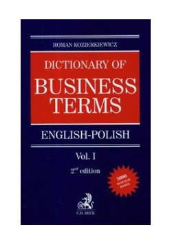 Dictionary of Business terms english-polish, vol.1