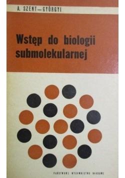 Wstęp do biologii submolekularnej