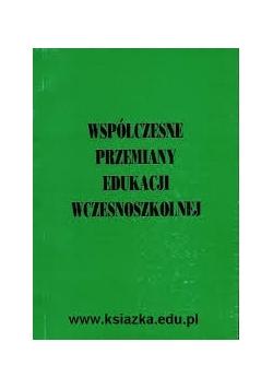 Współczesne przemiany edukacji wczesnoszkolnej