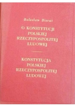 O konstytucji Polskiej Rzeczypospolitej Ludowej / Konstytucja 3 maja