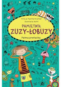 Pamiętnik Zuzy-Łobuzy T.9 Pełna profeska