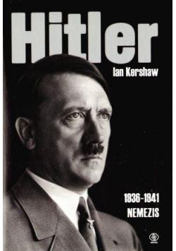 Hitler 1936-1941. Nemezis