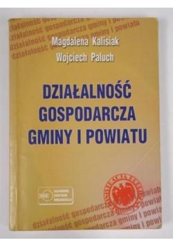 Działalność gospodarcza gminy i powiatu