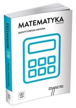Repetytorium matura 2018. Matematyka ZP WSiP