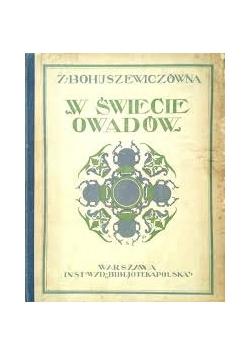 W świecie owadów, 1925 r.