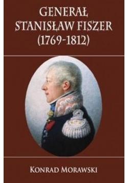 Generał Stanisław Fiszer 1769-1812