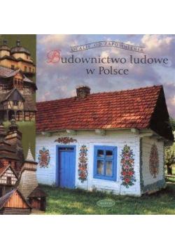 Budownictwo ludowe w Polsce Muza