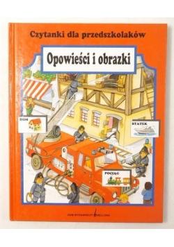 Czytanki dla przedszkolaków. Opowieści i obrazki