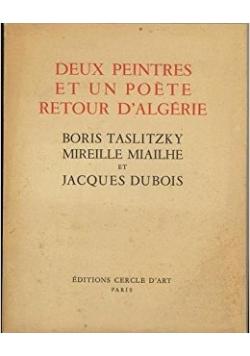 Deux peintres et un poète retour d'Algérie