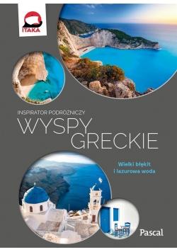 Inspirator podróżniczy. Wyspy Greckie