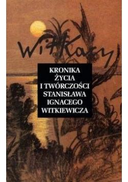Kronika życia i twórczości S. I. Witkiewicza