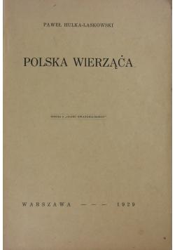 Polska wierząca, 1929 r.