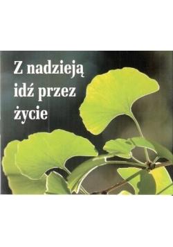 Perełka 196 - Z nadzieją idź przez życie.