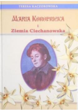 Maria Konopnicka i Ziemia Ciechanowska