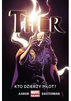 Thor.T.2 Kto dzierży młot?