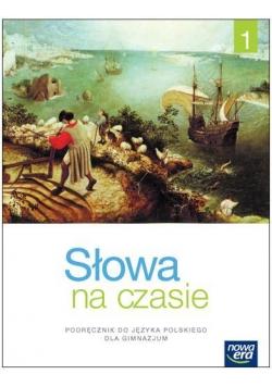 J.Polski GIM 1 Słowa na czasie Podr. NE