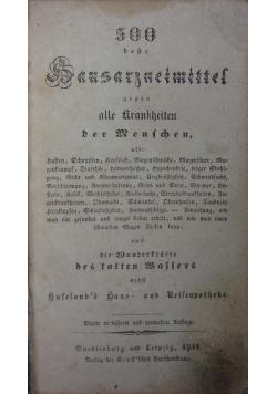 500 Hausarzneimittel gegen alle Krankheiten der Menschen, 1841r.