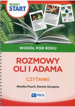 Pewny Start Wokół pór roku Rozmowy Oli i Adama Czytanki