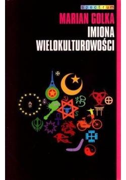 Imiona wielokulturowości - Marian Golka