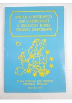 System gospodarczy Unii Europejskiej, a docelowy model polskiej gospodarki