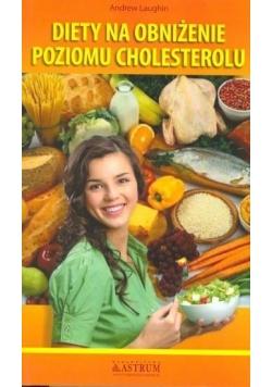 Diety na obniżenie poziomu cholesterolu