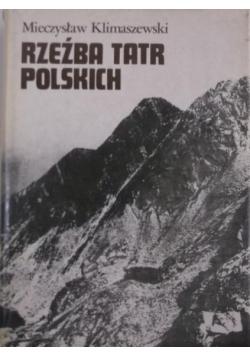 Rzeźba Tatr polskich