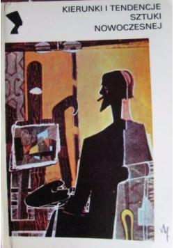 Kierunki i tendencje sztuki nowoczesnej